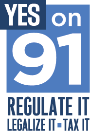 Yes On 91 - Regulate, Tax, Legalize